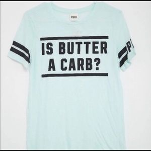 """PINK Mean Girls Quote """"Is Butter A Carb?"""" T-Shirt"""